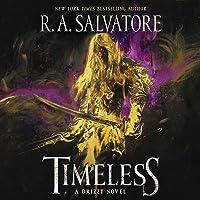 Timeless (Drizzt Trilogy, #1)