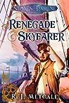 Renegade Skyfarer (Stones of Terrene #1)