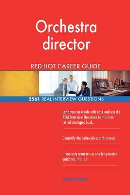 Orchestra Director Red-Hot Career Guide