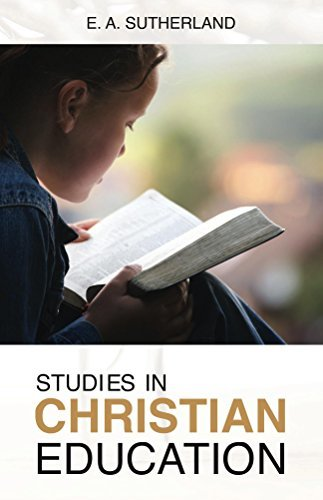 Studies in Christian Education E.A. Sutherland