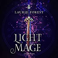 Light Mage: (the Black Witch Chronicles)