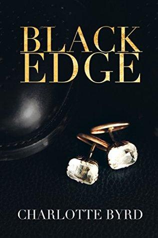 Black Edge (Black Edge, #1)