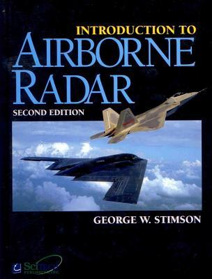 Introduction to Airborne Radar by George W. Stimson