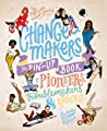 Thinking Person's Pin-Ups: Swoonworthy Pioneers Who Are Changing the World
