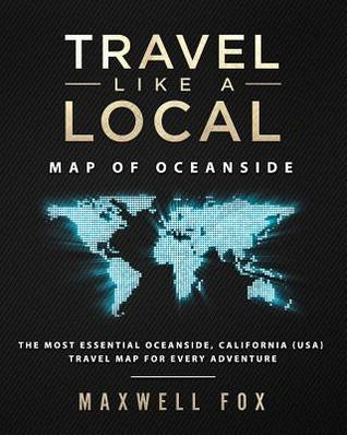 Travel Like a Local - Map of Oceanside: The Most Essential ...