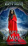 Inspired by Magic (The Four Kings #2)