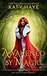 Awakened by Magic (The Four Kings, #1)
