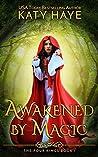 Awakened by Magic (The Four Kings, #1)
