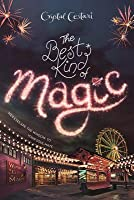 Windy City Magic, Book 1 The Best Kind of Magic (Windy City Magic, Book 1)