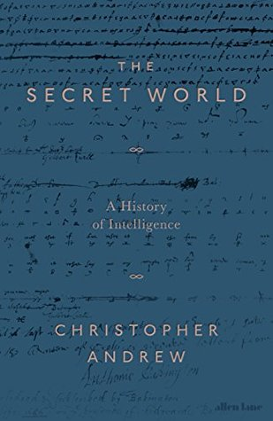 The Secret World by Christopher M. Andrew