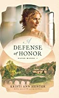 A Defense of Honor (Haven Manor, #1)