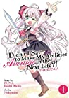 Didn't I Say to Make My Abilities Average in the Next Life?! Manga, Vol. 1
