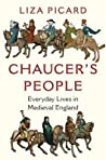 Chaucer's People: Everyday Lives in Medieval England