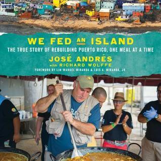 We Fed an Island by José Andrés