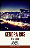 KENDRA ROS - 1. La vasija