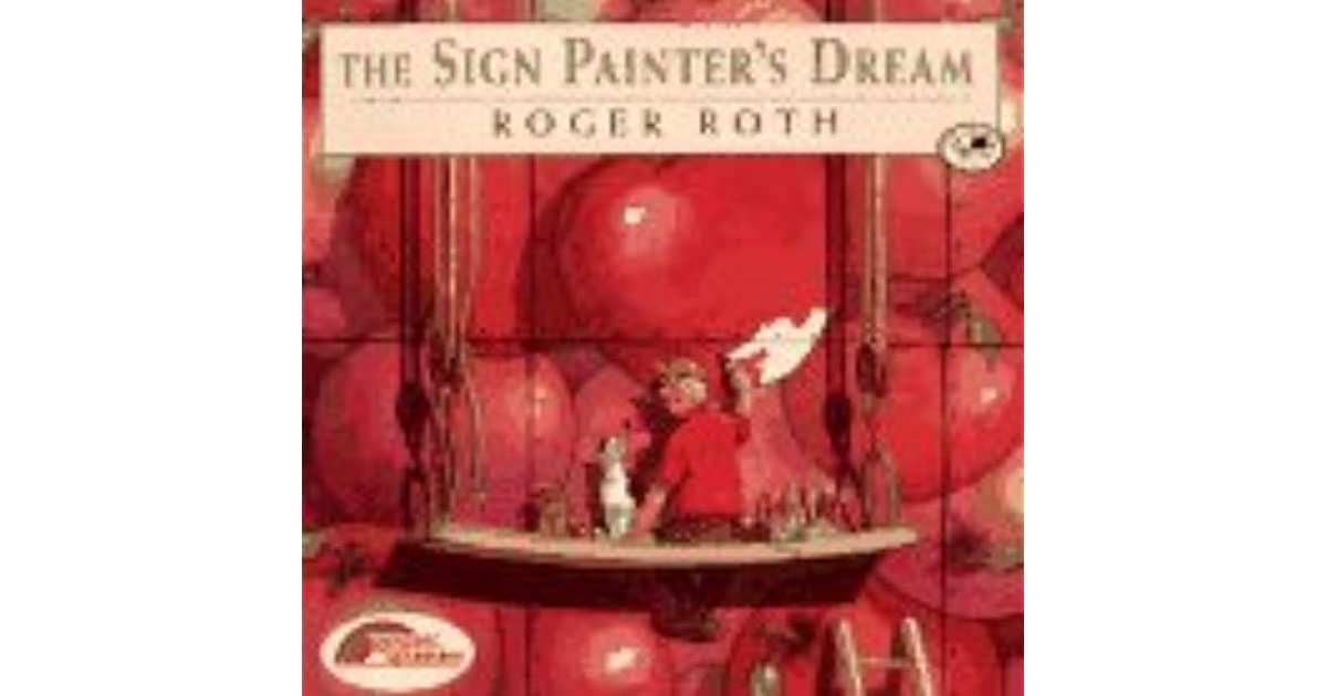 The Sign Painters Dream By Roger Roth