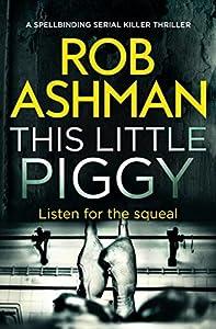 This Little Piggy (DI Rosalind Kray, #2)