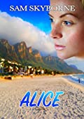 Alice: All reaLity Is subjeCtivE (Psychological Thriller) (Toni Mendez)