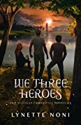 We Three Heroes (The Medoran Chronicles, #4.5)