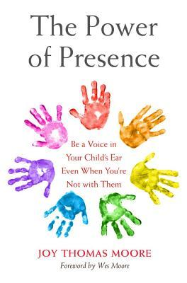 The Power of Presence Be a Voice in Your Child's Ear Even When You're Not with Them