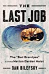 "The Last Job: ""The Bad Grandpas"" and the Hatton Garden Heist"