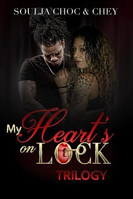 My Heart's on Lock Trilogy