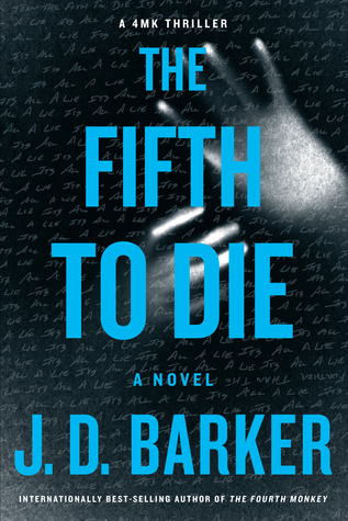 The Fifth To Die by J.D. Barker