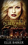 In Bed with the Enemy (Undercover Lovers Book 2)