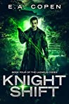 Knight Shift (The Lazarus Codex #4)
