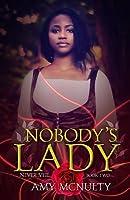 Nobody's Lady (Never Veil #2)