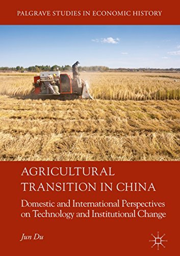 Agricultural Transition in China Domestic and International Perspectives on Technology and Institutional Change