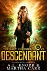 Descendant: The Revelations of Oriceran (The Kacy Chronicles,  #1)