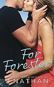 For Forester (For You, #2)