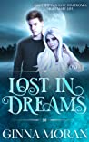 Lost in Dreams (Destined for Dreams, #1)