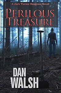 Perilous Treasure (Jack Turner Suspense, #4)