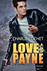 Love and Payne by Charlie Cochet