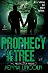 Prophecy of the Tree (The Protector Project) (Volume 3)