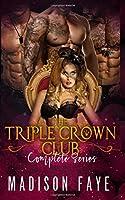 The Triple Crown Club: Complete Series