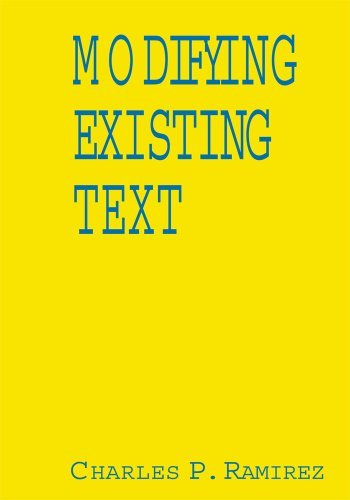 Modifying Existing Text Charles P. Ramirez