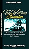 The Watchers Invasion