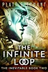 The Infinite Loop (The Inevitable Book 2)