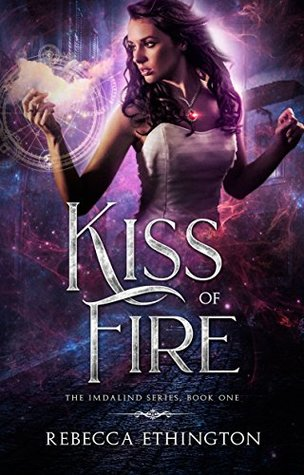 Kiss of Fire by Rebecca Ethington