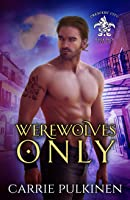 Werewolves Only (Crescent City Wolf Pack, #1)