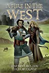 A Fire in the West: Stonegate Book 3