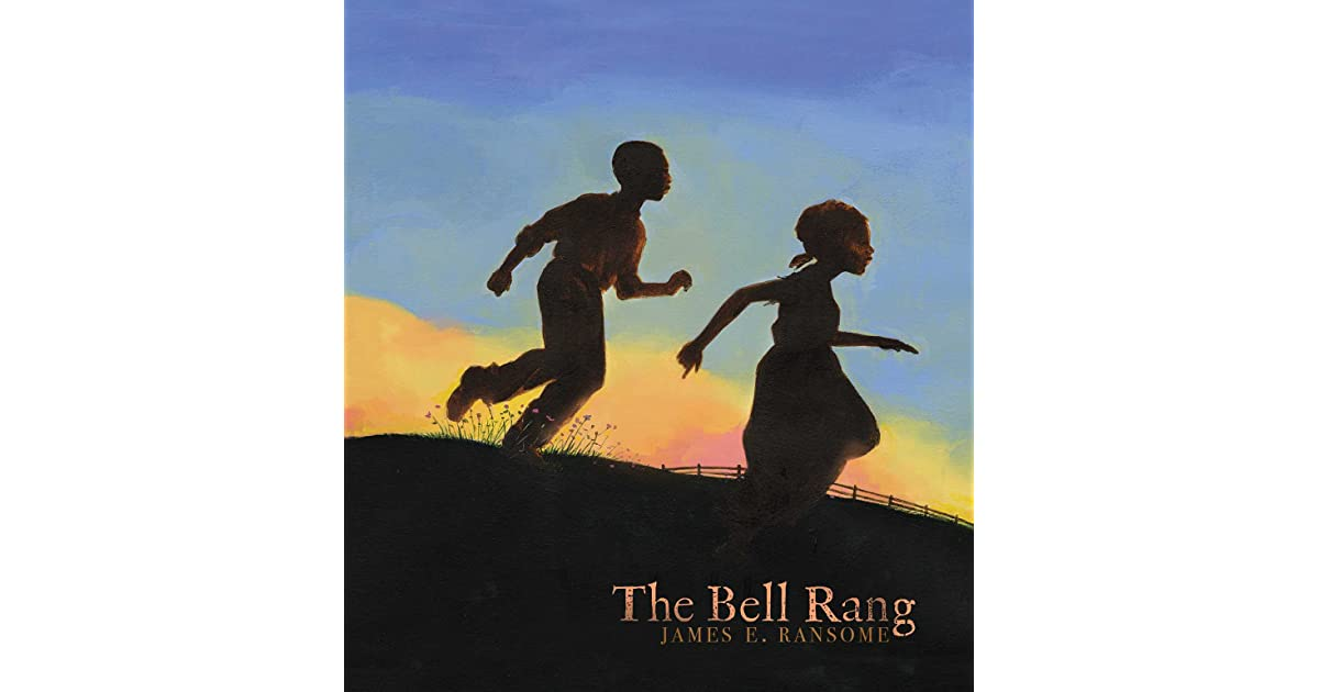 The Bell Rang by James E. Ransome