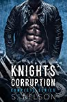 Knights Corruption: Complete Series Books 1-5