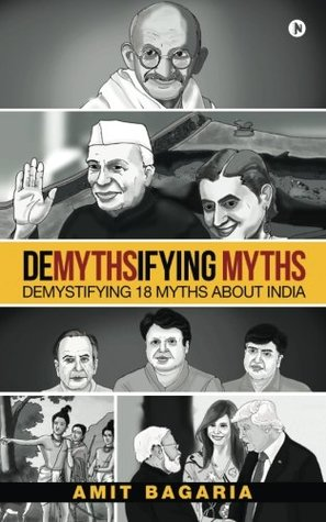 Demythsifying Myths: Demystifying 18 Myths about India ebook review