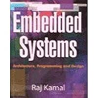 Embedded Systems Architecture Programming And Design By Raj Kamal