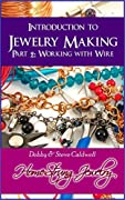 Introduction to Jewelry Making: Part 2: Working with Wire