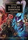 Slaves to Darkness (The Horus Heresy #51)
